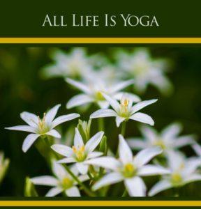 Toute la vie est yoga, Sri Aurobindo