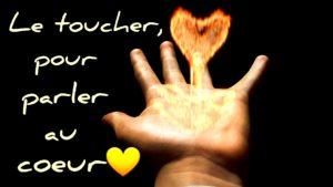 toucher pour parler au coeur